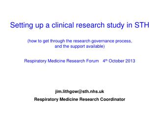 jim.lithgow@sth.nhs.uk Respiratory Medicine Research Coordinator