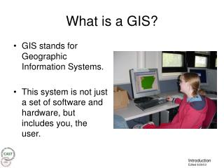 What is a GIS