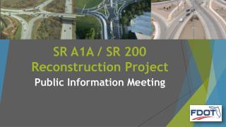 SR A1A / SR 200 Reconstruction Project