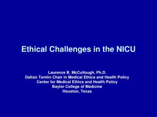 Ethical Challenges in the NICU