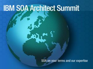 Keynote Presentation: Driving the Value of SOA in an Enterprise Architecture