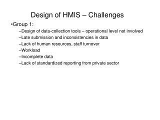 Design of HMIS   Challenges
