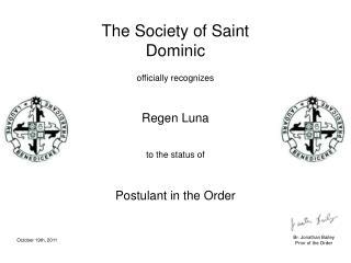 The Society of Saint Dominic