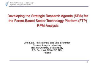 Ahti Salo, Totti Könnölä and Ville Brummer Systems Analysis Laboratory