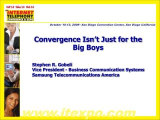 Convergence Isn't Just for the Big Boys