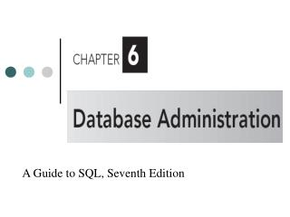 A Guide to SQL, Seventh Edition