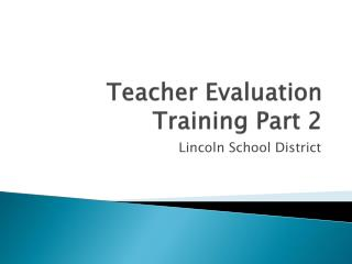 Teacher Evaluation Training Part 2