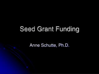 Seed Grant Funding