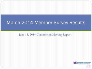 March 2014 Member Survey Results