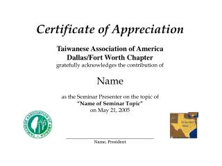 Certificate of Appreciation Taiwanese Association of America Dallas/Fort Worth Chapter