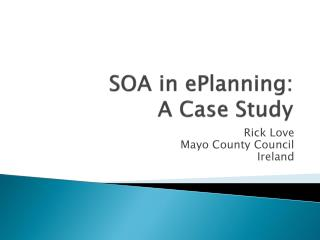 SOA in  ePlanning :   A  Case Study