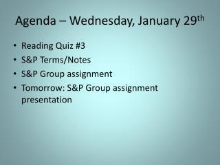 Agenda � Wednesday, January 29 th