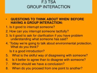 F.3 TSA GROUP INTERACTION