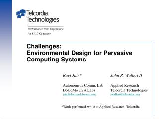 Challenges: Environmental Design for Pervasive Computing Systems