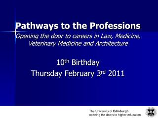 Pathways to the Professions