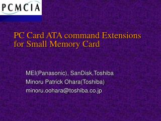PC Card ATA command Extensions   for Small Memory Card