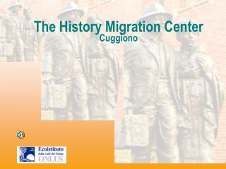 The History Migration Center Cuggiono