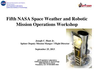 Fifth NASA Space Weather and Robotic Mission Operations Workshop