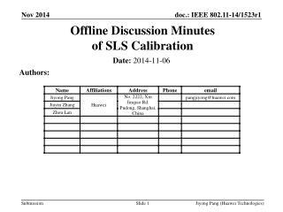 Offline Discussion Minutes  of SLS Calibration