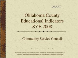 Oklahoma County Educational Indicators SYE 2008