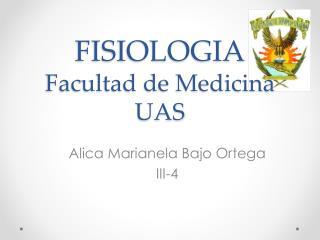 FISIOLOGIA Facultad de Medicina  UAS