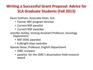 Writing a Successful Grant Proposal: Advice for SLA Graduate  Students (Fall 2013)