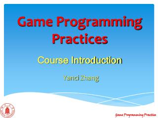 Game Programming Practices Course Introduction