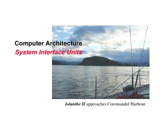 Computer Architecture System Interface Units