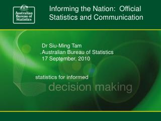 Informing the Nation:  Official Statistics and Communication