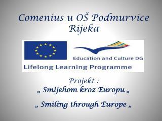 Comenius u OŠ Podmurvice Rijeka
