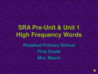 SRA Pre-Unit & Unit 1 High Frequency Words