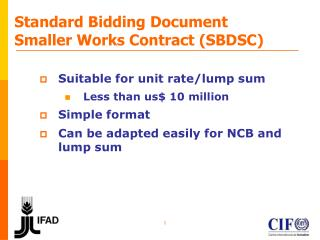 Standard Bidding Document Smaller Works Contract (SBDSC)