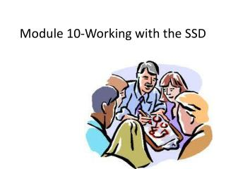 Module 10-Working with the SSD