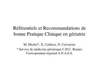 R f rentiels et Recommandations de bonne Pratique Clinique en g riatrie