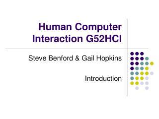 Human Computer Interaction G52HCI