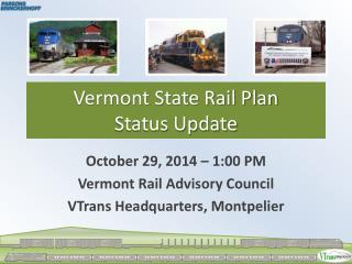 Vermont State Rail Plan Status Update