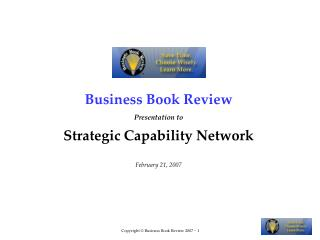 Business Book Review Presentation to Strategic Capability Network February 21, 2007