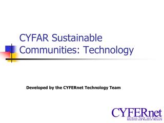 CYFAR Sustainable Communities: Technology