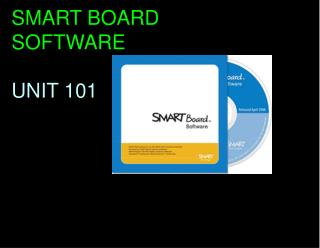 SMART BOARD SOFTWARE UNIT 101