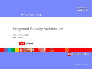 Integrated Security Architecture