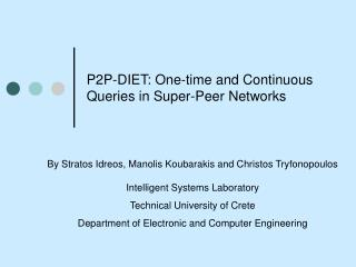 P2P-DIET: One-time and Continuous Queries in Super-Peer Networks