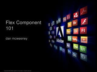 Flex Component 101