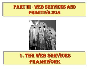 1. The Web services framework