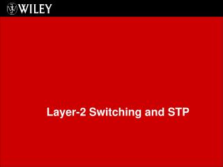 Layer-2 Switching and STP