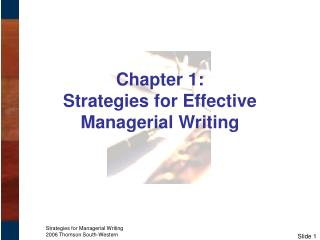 Chapter 1:   Strategies for Effective Managerial Writing