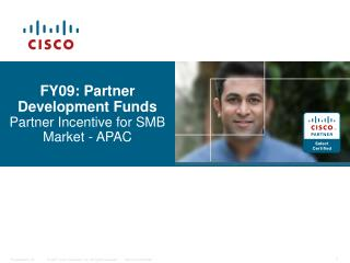 FY09: Partner Development Funds Partner Incentive for SMB Market - APAC