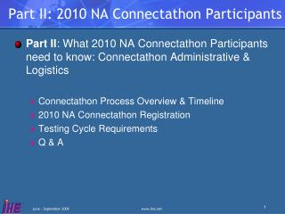 Part II: 2010 NA Connectathon Participants
