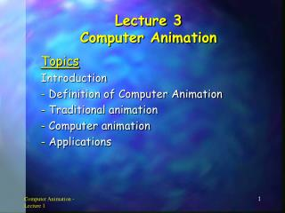 Lecture 3 Computer Animation