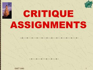 CRITIQUE ASSIGNMENTS