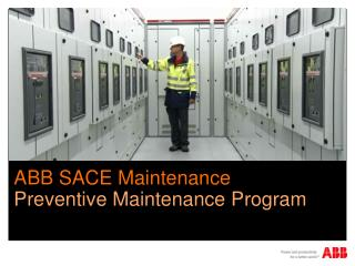 ABB SACE Maintenance  Preventive Maintenance  Program